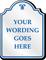 Custom Palladio Designer Sign with Motif, Blue Normal