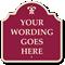 Custom Burgundy Reverse Designer Palladio Sign with Motif