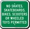 No Skates Skateboards Permitted No Skateboarding Sign