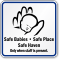 Safe Babies Safe Place Safe Heaven Sign