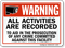 Warning All Activities Are Recorded Sign