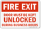 Fire Exit Door Must Kept Unlocked Sign