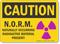 Naturally Occurring Radioactive Material Caution Sign