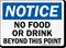 Notice No Food or Drink Beyond Sign