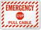 Pull Cable Emergency Stop Sign