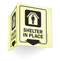 Shelter In Place Projecting Glow Sign