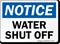 Notice Water Shut Off Sign